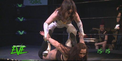 EVE - Riot Grrrls of Wrestling Present: Friday Night Riot