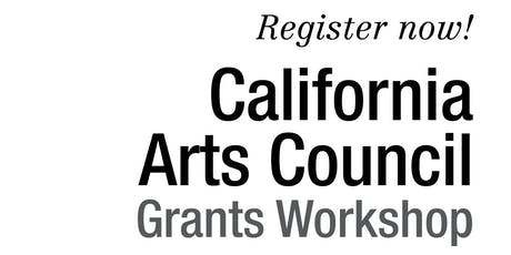 2019 California Arts Council Grants Workshop: San Mateo tickets