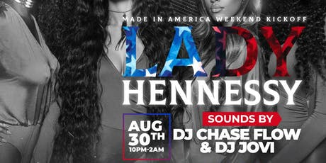 Hennessy Presents Lady Hennessy August 30th 2019 10pm-2am tickets