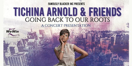 "TICHINA & FRIENDS ""IN HARMONY""- BACK TO OUR ROOTS tickets"