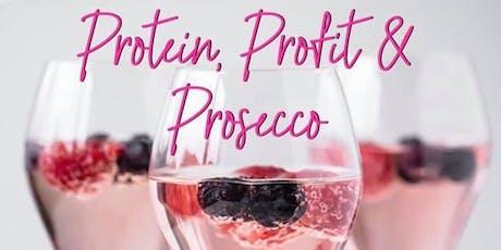 Protein Profit & Prosecco tickets