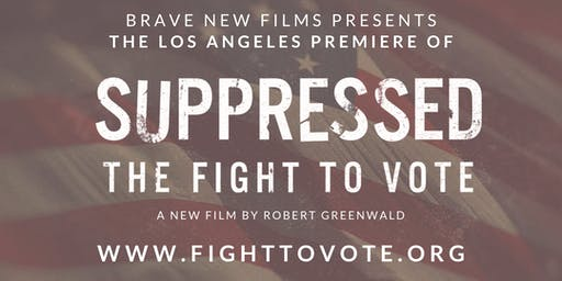 Suppressed: The Fight to Vote Los Angeles Premiere