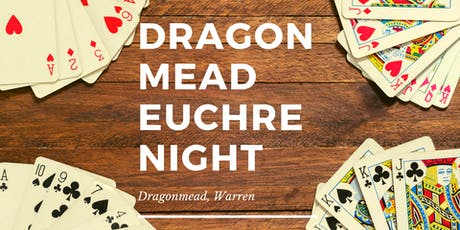 Euchre Night at Dragonmead, Warren tickets