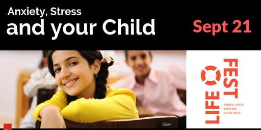 Anxiety, Stress, and Your Child by Dr. Jill Rosbrugh - FREE CEU