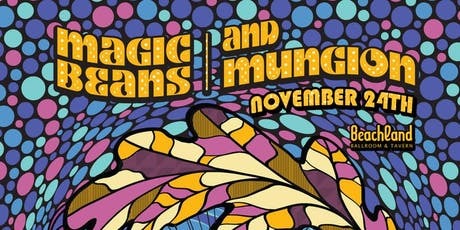 Magic Beans + Mungion tickets