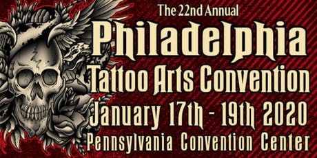 The 22nd Annual Philadelphia Tattoo Arts Convention tickets