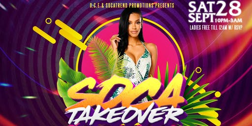 Soca Takeover : Carnival Warm Up
