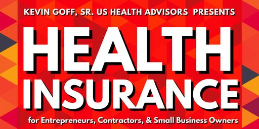 Health Insurance for Entrepreneurs, Contractors, &  Small Business Owners