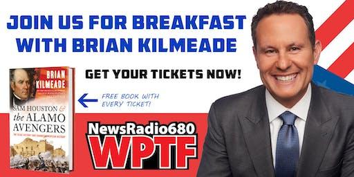 WPTF Brian Kilmeade Breakfast