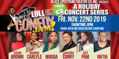 Talent's LOLL (Laugh Out Loud Ladies) Comedy Jam!