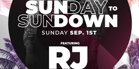 Sunday to Sundown Labor DAY Party feat. RJ tickets