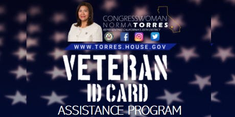 CONGRESSWOMAN NORMA TORRES— VETERAN ID CARD ASSISTANCE PROGRAM  tickets
