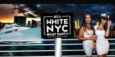The All White Affair Boat Party Yacht Cruise NYC: Last Saturday of Summer tickets