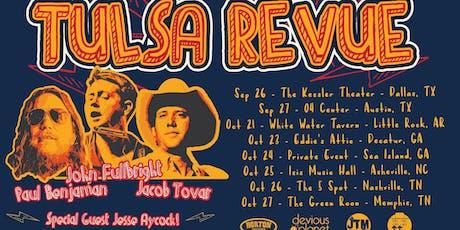 Tulsa Revue: John Fullbright, Jesse Aycock, P Benjaman, J Tovar tickets