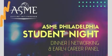 Student Networking Night | ASME Philadelphia tickets
