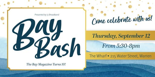 The Bay Bash!