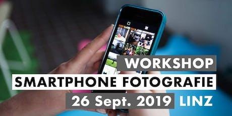 Smartphone Fotografie Workshop - 26. September 2019 - Linz tickets