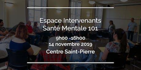Espace Intervenants - Santé Mentale 101 billets