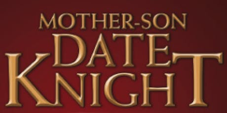 Mother - Son Knight tickets