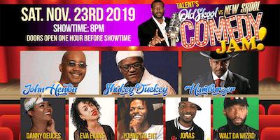 Talent's Old Skool vs. New Skool Comedy Jam!