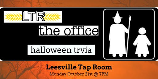 The Office *HALLOWEEN SPECIAL* Trivia at Leesville Tap Room