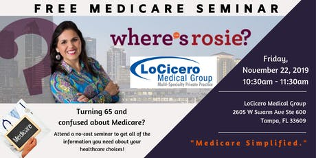 Medicare 101 - Free Medicare Seminar - Hosted by LoCicero Medical Group tickets