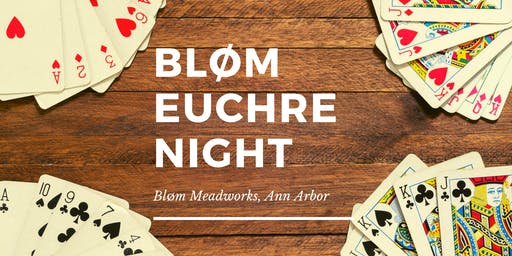 Euchre Night at Bløm Meadworks, Ann Arbor