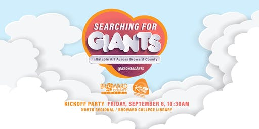 Kickoff Party: Searching for Giants #ArtAcrossBroward