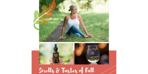 Yoga, Aromatherapy & Wine Tasting for Fall