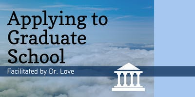 Applying to Graduate School