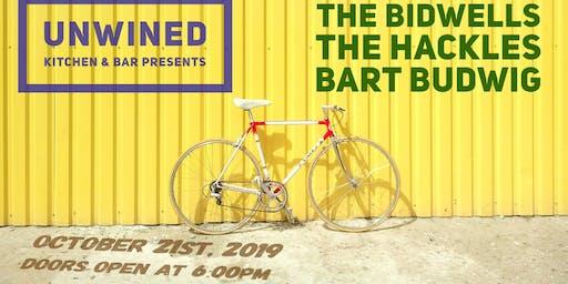 The Bidwells / The Hackles / Bart Budwig @ UNWINED