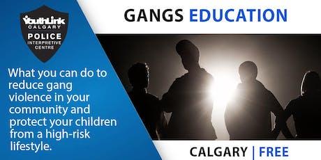 Gangs Education (Free)  tickets