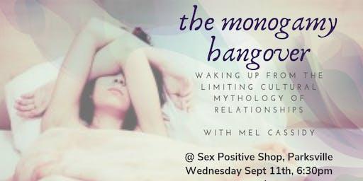 The Monogamy Hangover