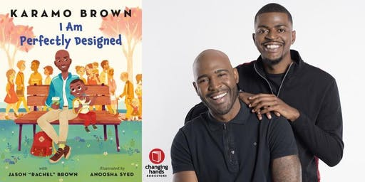 "Changing Hands presents Karamo Brown with Jason ""Rachel"" Brown: I am Perfectly Designed"