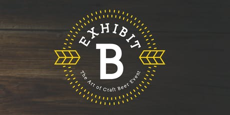 Fourth Annual Exhibit B, The Art of Craft Beer tickets