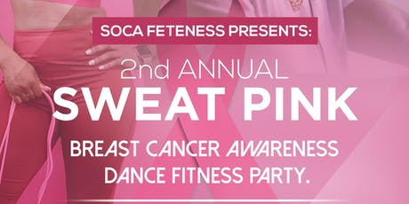 SWEAT PINK: BREAST CANCER AWARENESS DANCE FITNESS PARTY tickets