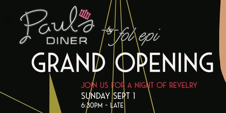 Paul's diner by Fol Epi Grand Opening tickets