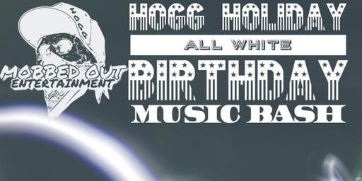 HOGG HOLIDAY ALL WHITE BDAY MUSIC BASH