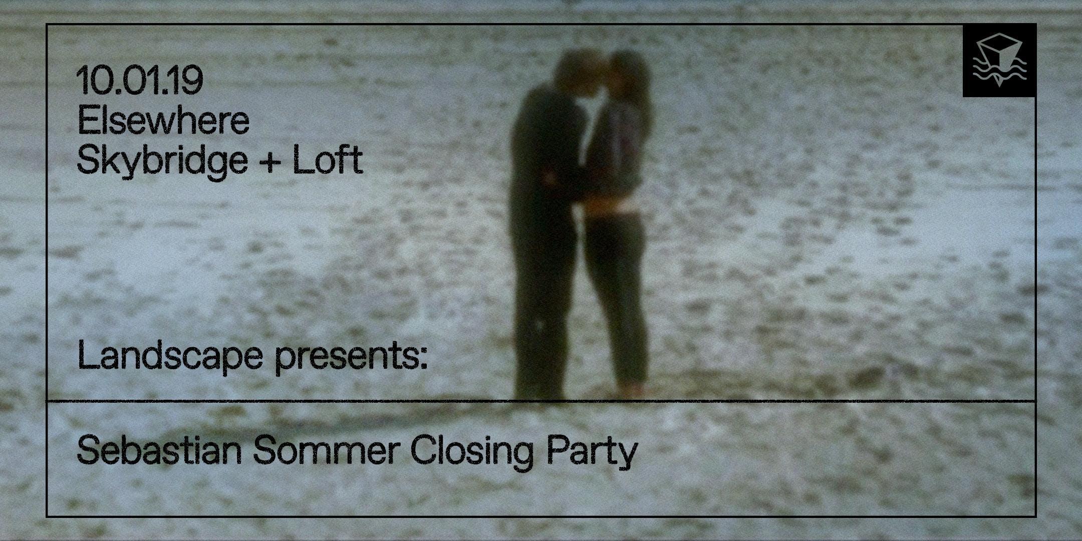 Sebastian Sommer Closing Party