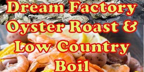 Dream Factory's Oyster Roast and Low Country Boil tickets