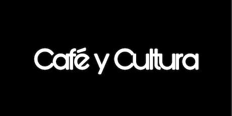 Cafe y Cultura tickets