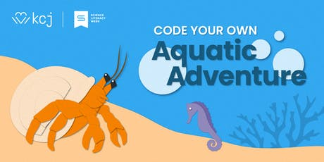KCJ Calgary: Code Your Own Aquatic Adventure! (ages 8 - 12) tickets