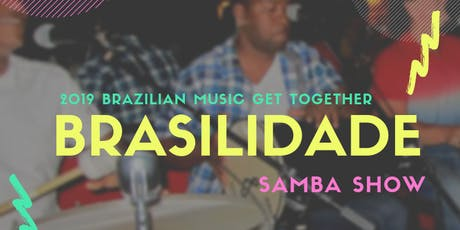 2019 Brazilian Music Get Together - Brasilidade tickets
