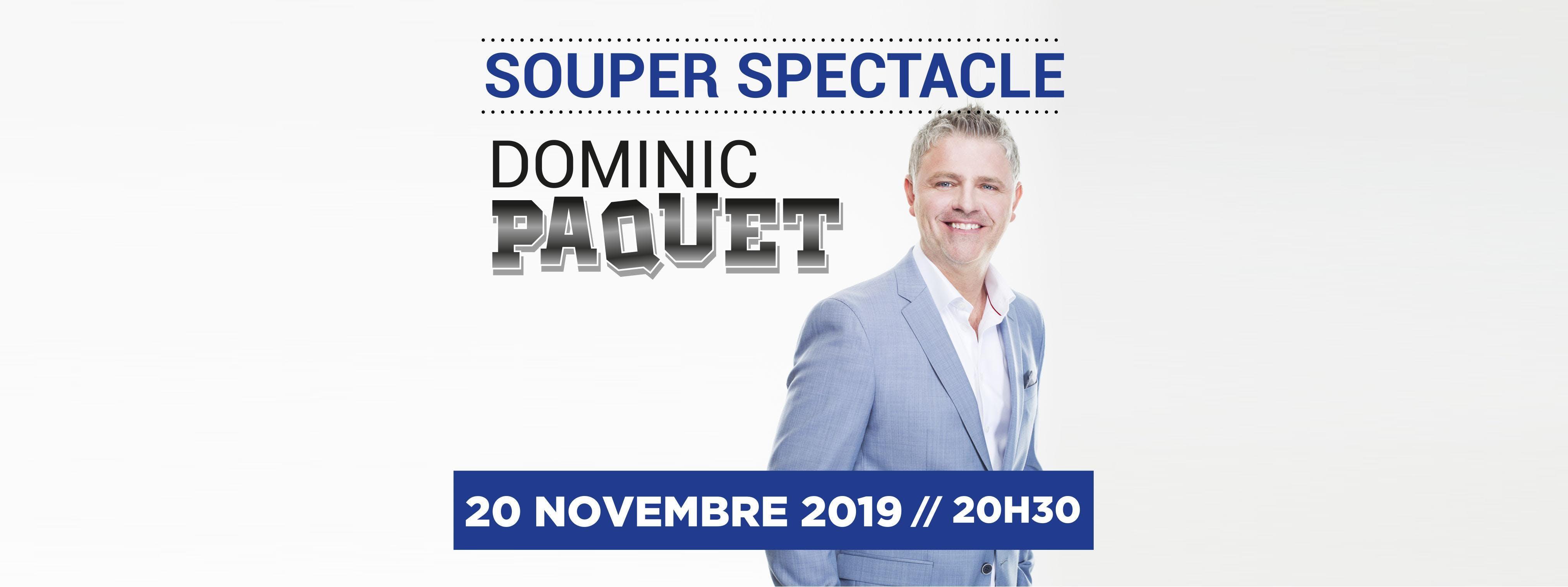 Souper Spectacle avec Dominic Paquet