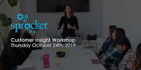 Sprocket Customer Insight Workshop tickets