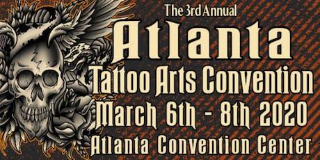 The 3rd Annual Atlanta Tattoo Arts Convention tickets