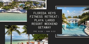 Florida Keys Fitness Retreat: Playa Largo Resort...