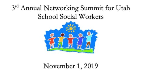 2019 Networking Summit for Utah School Social Workers tickets