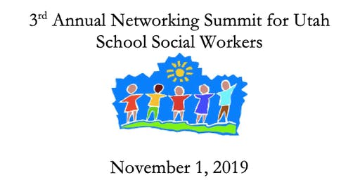 2019 Networking Summit for Utah School Social Workers