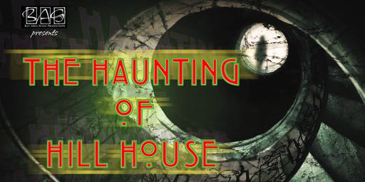 The Haunting of Hill House - Bay Area Stage Productions